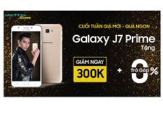 Cuối tuần tới Viettel Store thôi vì Galaxy J7 Prime đang giảm giá chỉ còn 5.690.000đ