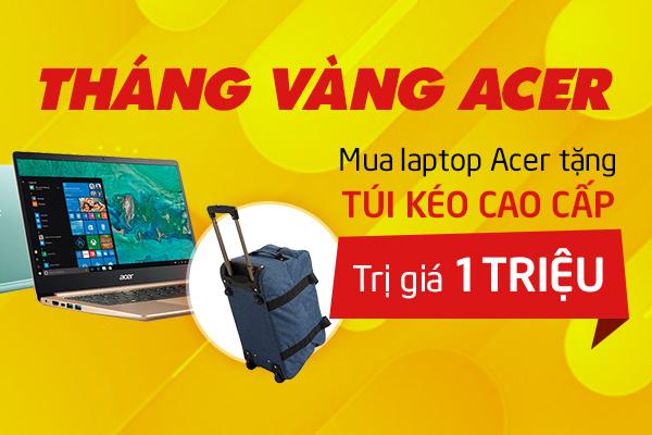 Mua laptop Acer tặng ngay túi kéo du lịch Raving cao cấp duy nhất tại Viettel Store