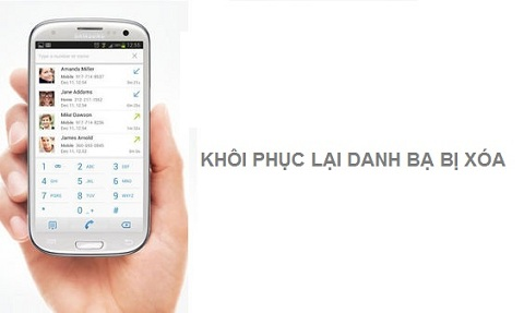 Cách khôi phục danh bạ đã xóa trên điện thoại Android và Gmail