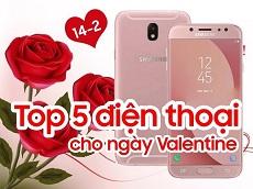 TOP 5 điện thoại cho ngày Valentine 2018 thêm ý nghĩa