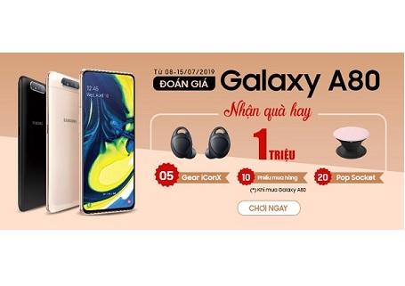 Đoán giá Samsung Galaxy A80 ngay - Nhận quà hay