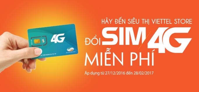 Viettel Store miễn phí đổi sim 4G Viettel trên toàn quốc tới 30/06/17
