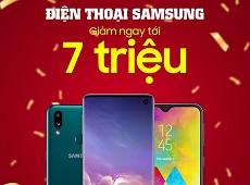 Điện thoại Samsung giảm giá lên đến 7 triệu đồng tại Viettel Store Lê Văn Lương, mua ngay kẻo lỡ