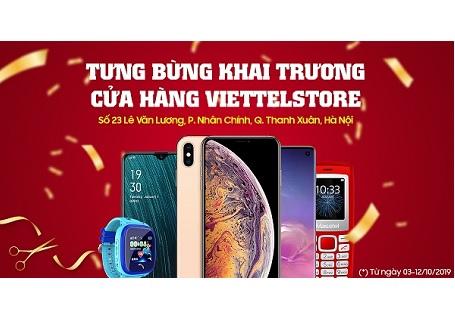 Khai trương Viettel Store tại Lê Văn Lương, Hà Nội, mua điện thoại giảm đến 7 triệu, phụ kiện giá chỉ từ 9K