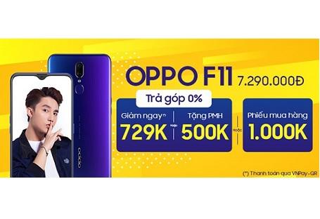 Nhận ngay nhiều ưu đãi độc quyền khi mua OPPO F11 tại Viettel Store