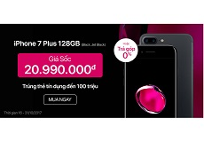 Mách bạn cách mua iPhone 7 Plus 128GB giá rẻ cực đơn giản