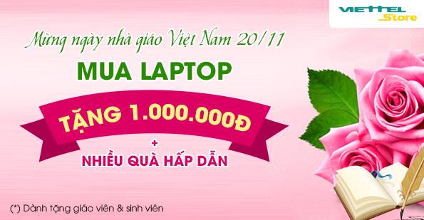 Laptop mừng ngày nhà giáo Việt Nam 20/11 - Tặng 1 triệu