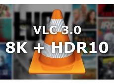 VLC chính thức nâng cấp để trở thành phần mềm xem phim 8K và HDR10