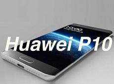 Rò rỉ Huawei P10 cực chi tiết từ thiết kế cho đến cấu hình siêu mạnh