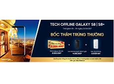 Muốn trải nghiệm thực tế Galaxy S8, hãy đến với Tech Offline của Viettel Store cuối tuần này
