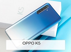 Trên tay OPPO K5 – Đẹp và nhiều tính năng hấp dẫn