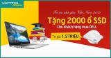 Mừng ngày 20/11 tặng 2.000 ổ cứng SSD trị giá 1,5 triệu đồng khi mua máy laptop Dell tại Viettel Store