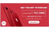 """Đặt """"Táo đỏ"""" hôm nay, có ngay 1.700.000 tại Viettel Store"""